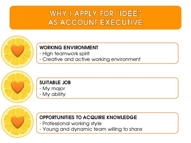 WORKING ENVIRONMENT- High teamwork spirit- Creative and active working environmentSUITABLE JOB- My major- My abilityOPPORT...