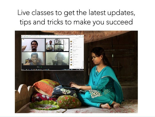 Live classes to get the latest updates, tips and tricks to make you succeed