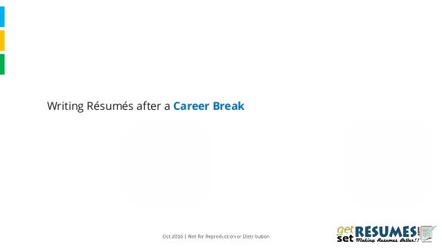 Writing Resumes after a Career Break