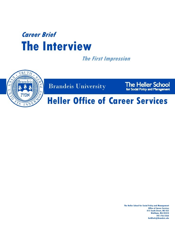 Career BriefThe Interview                    The First Impression         Brandeis University         Heller Office of Car...