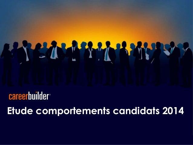 Etude comportements candidats 2014