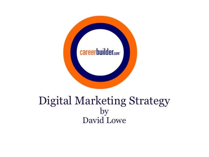 Digital Marketing Strategy by David Lowe