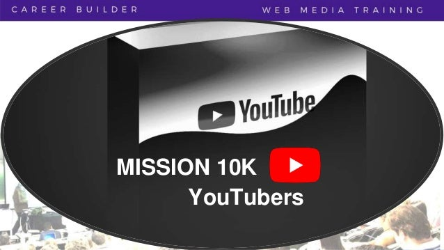 MISSION 10K YouTubers