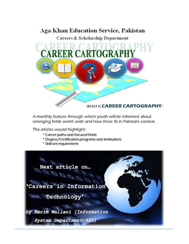 Careers in IT By: Karim Wallani Assistant Manager, Information System Department, Aga Khan University Honorary Director, A...