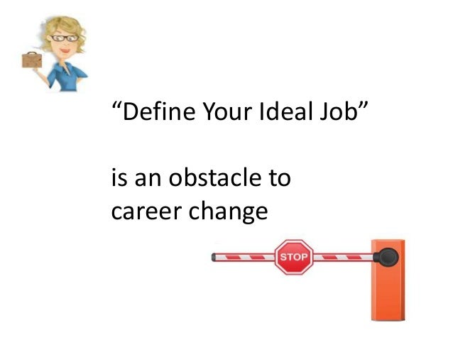 Career Change Obstacle #4: Finding Your Dream Job