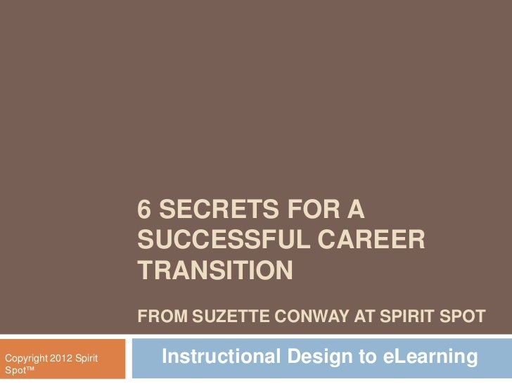 6 SECRETS FOR A                        SUCCESSFUL CAREER                        TRANSITION                        FROM SUZ...