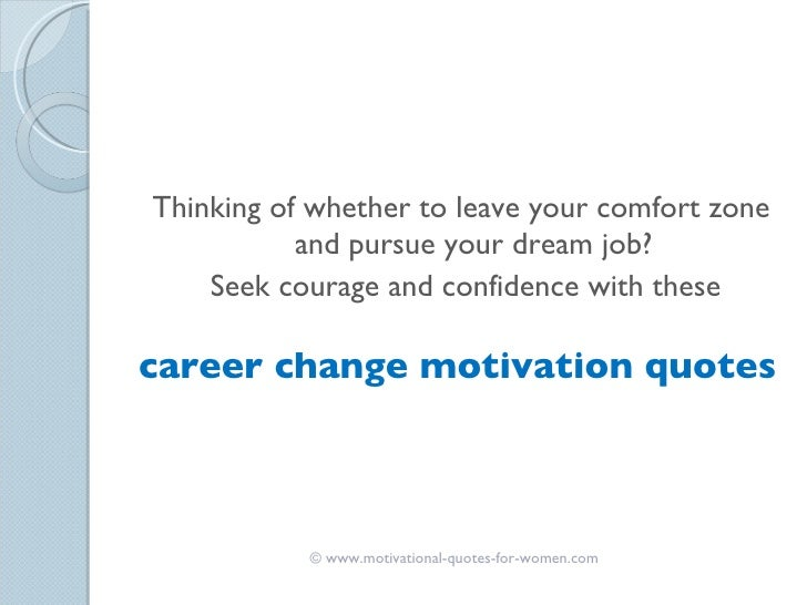 motivation for a job change