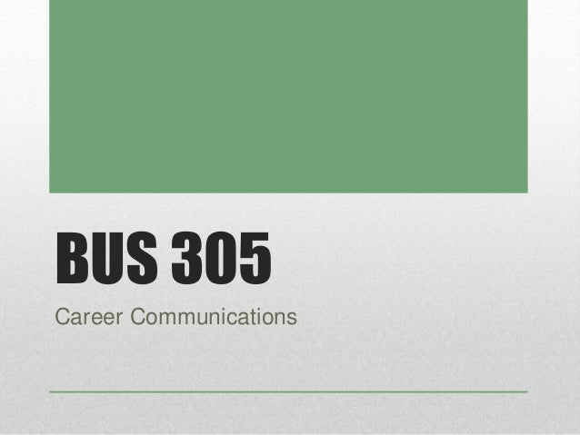 BUS 305 Career Communications