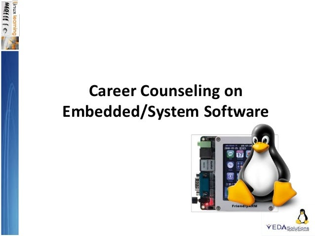 Career Counseling on Embedded/System Software
