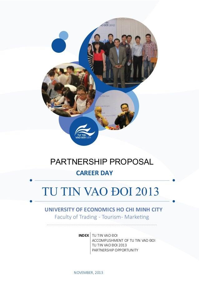 UEH  PARTNERSHIP PROPOSAL CAREER DAY  TU TIN VAO ĐOI 2013 UNIVERSITY OF ECONOMICS HO CHI MINH CITY  INDEX TU TIN VAO ĐOI A...