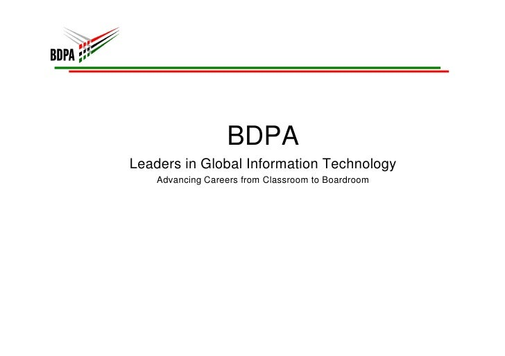 BDPA Leaders in Global Information Technology     Advancing Careers from Classroom to Boardroom