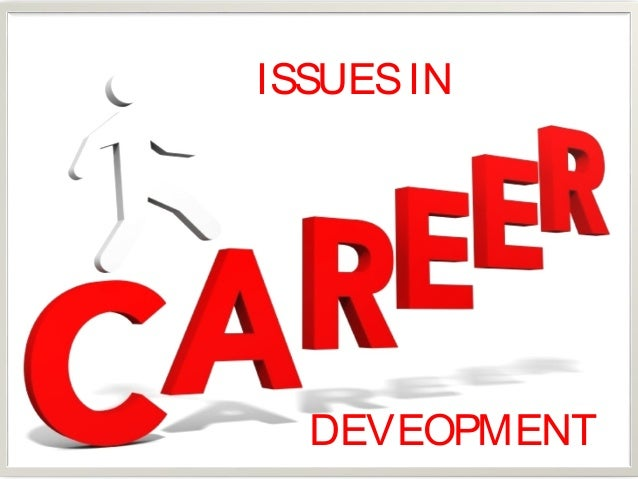 the role of career development in Navigating the many decisions that face people as they develop from   unemployment and rapidly shifting needs in the market place, the importance of  career.