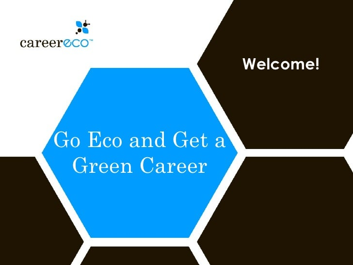 Go Eco and Get a Green Career Welcome!