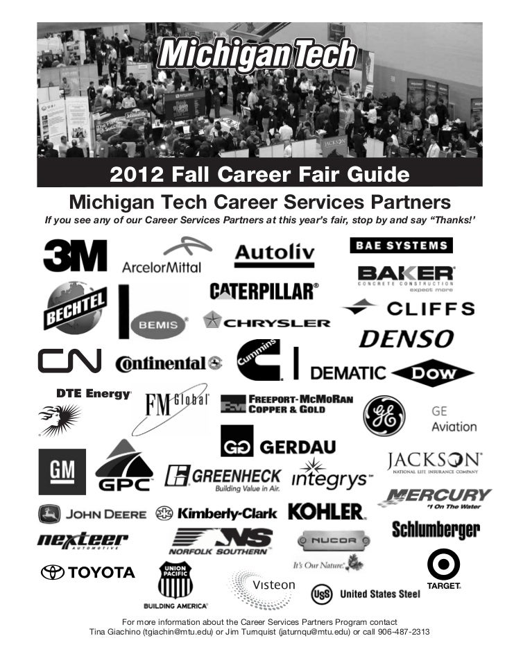 2012 Fall Career Fair Guide     Michigan Tech Career Services PartnersIf you see any of our Career Services Partners at th...