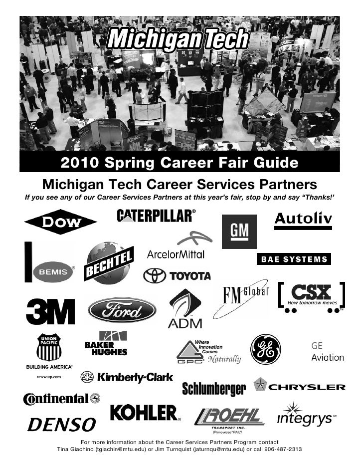 2010 Spring Career Fair Guide      Michigan Tech Career Services Partners If you see any of our Career Services Partners a...