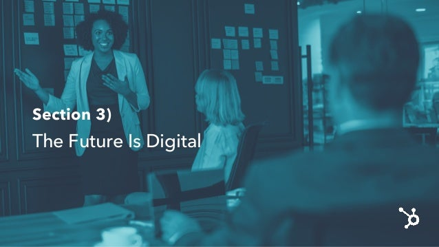 Section 3) The FutureIs Digital
