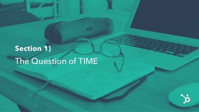 Section 1) TheQuestion of TIME