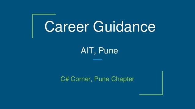 Career Guidance C# Corner, Pune Chapter AIT, Pune