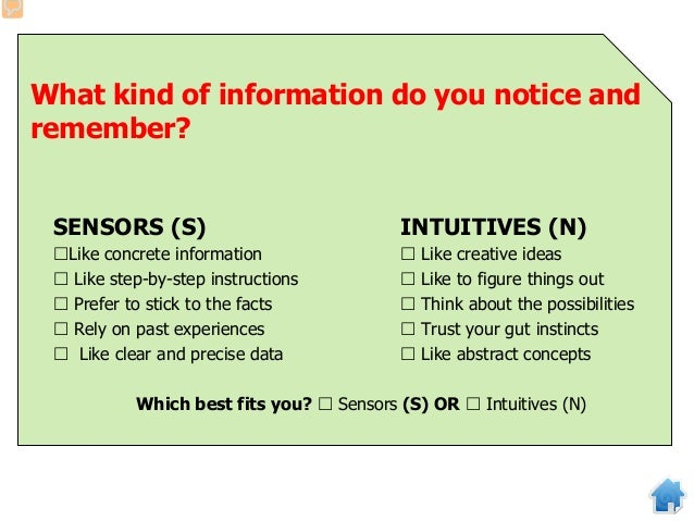 How do you make decisions? THINKERS (T) FEELERS (F) Base decisions on facts  Base decisions on your feelings  Look for ...