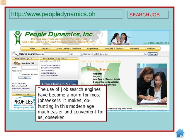 An applicant can even specify the level or position that he wishes to look for based on his skills, competencies, and expe...