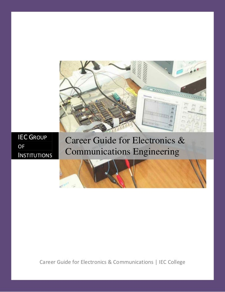 IEC GROUP                 Career Guide for Electronics &OFINSTITUTIONS     Communications Engineering       Career Guide f...