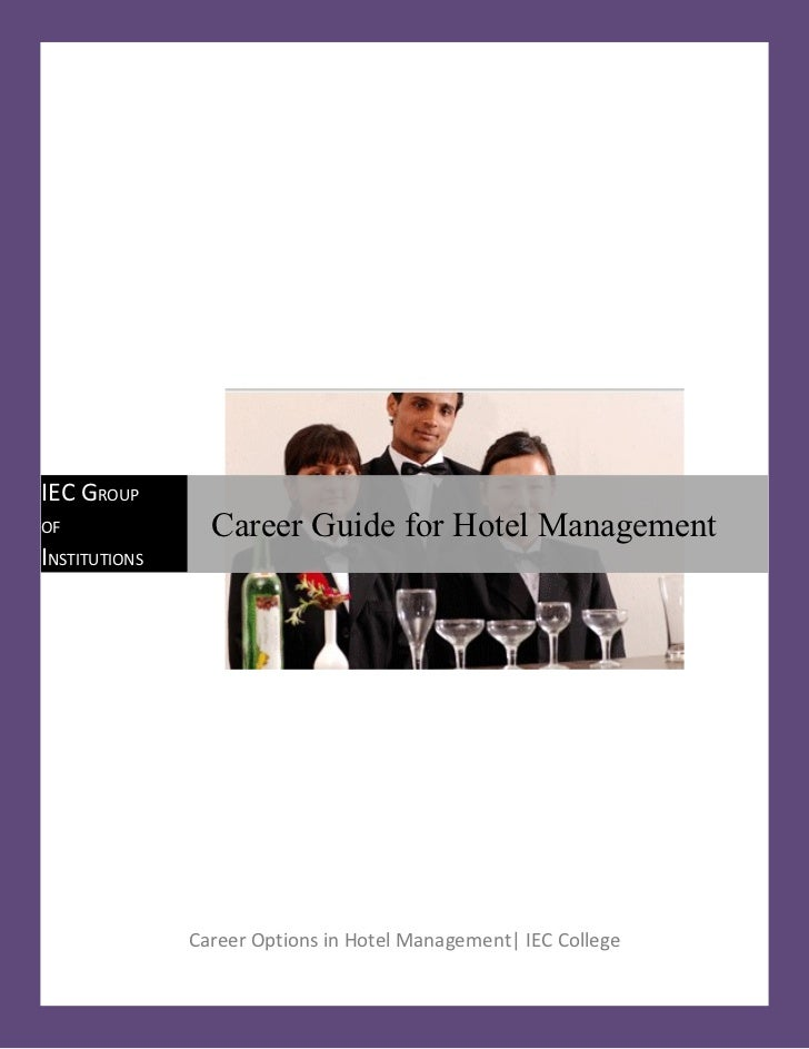 IEC GROUPOF               Career Guide for Hotel ManagementINSTITUTIONS               Career Options in Hotel Management| ...