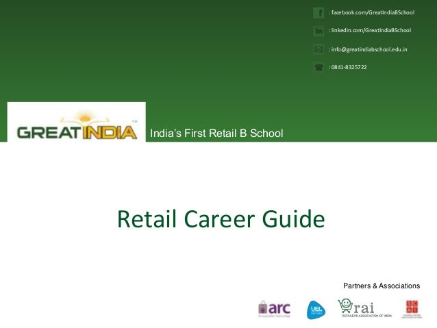 India's First Retail B SchoolPartners & Associations: facebook.com/GreatIndiaBSchool: linkedin.com/GreatIndiaBSchool: info...