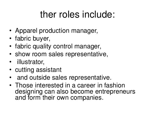27 ther roles include apparel production manager apparel production manager