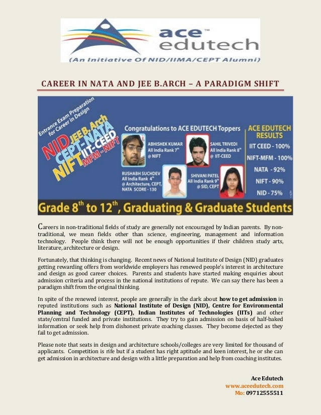 CAREER IN NATA AND JEE B.ARCH – A PARADIGM SHIFT  Careers in non-traditional fields of study are generally not encouraged ...