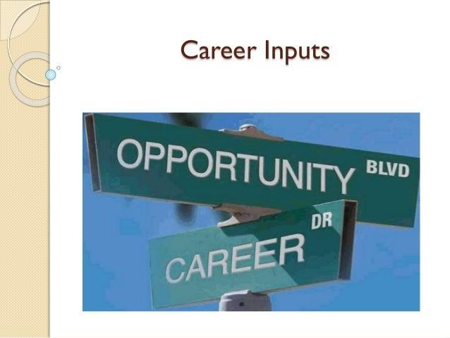 Career Inputs