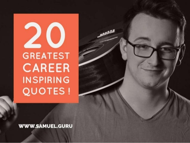 20 Inspiring Quotes About Career Success