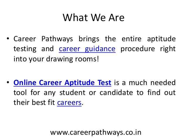 ... Aptitude Test For Students Career Guidance; 2.  Career Aptitude Test
