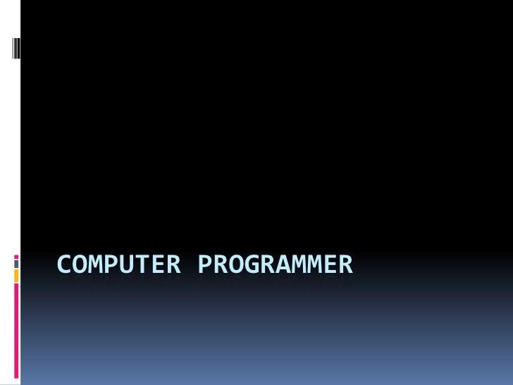 Computer Programmer<br />