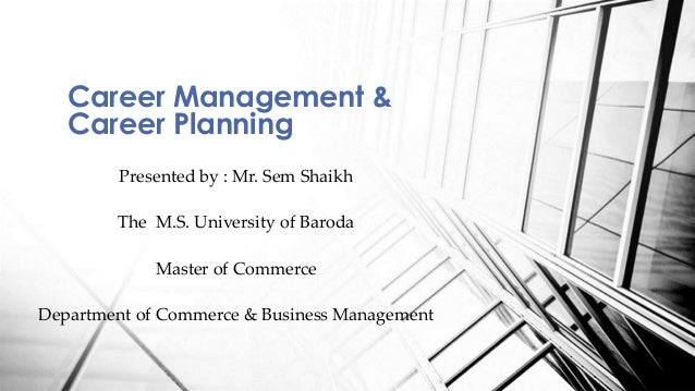 career planning for management students Career planning checklists follow our simple checklists to view the steps you can take now to work toward long-term career success find careers.