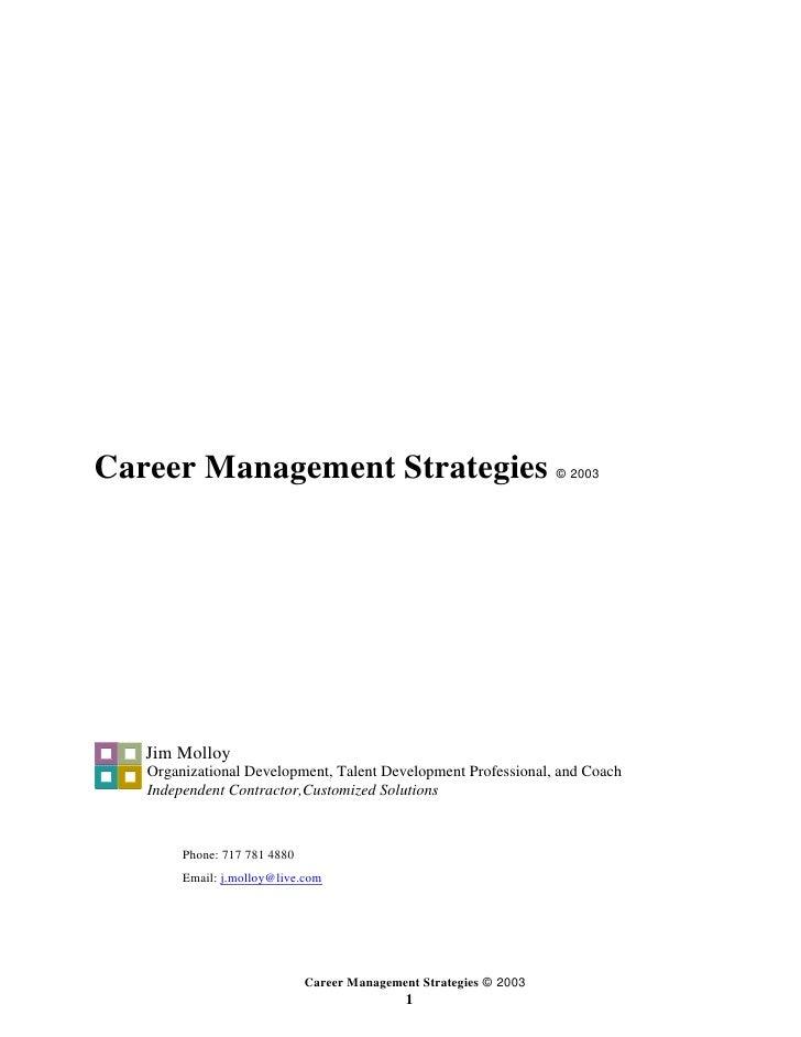 Career Management Strategies                                        © 2003        Jim Molloy    Organizational Development...