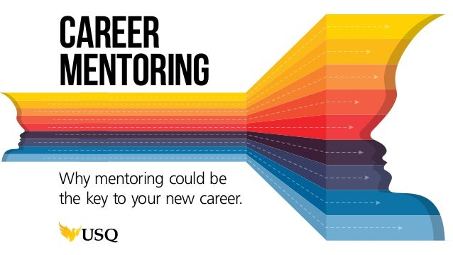 career mentoring why mentoring could be the key to your new career