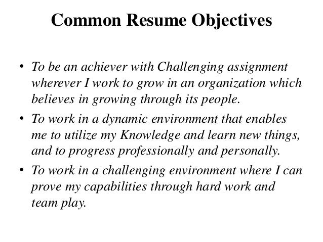 ... Organization; 8. Common Resume Objectives ...  Career Objectives