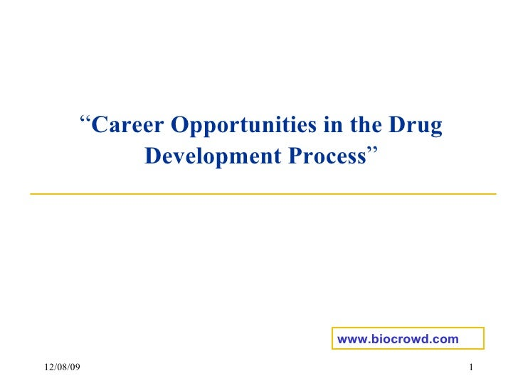 """ Career Opportunities in the Drug Development Process "" www.biocrowd.com"