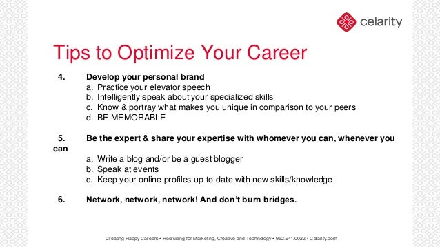 Tips To Optimize Your Career 4. Develop Your Personal Brand A. Practice Your  Elevator Speech ...