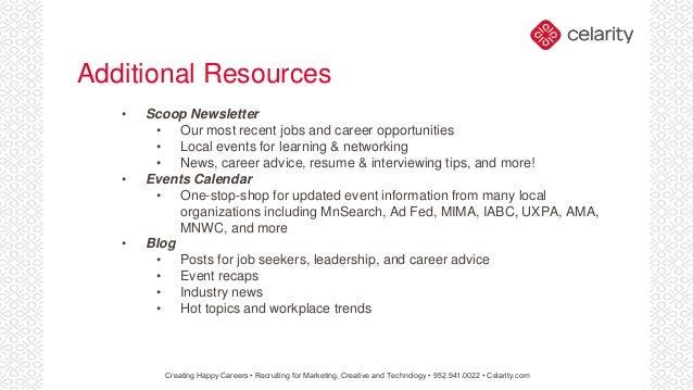 Creating Happy Careers U2022 Recruiting For Marketing, Creative And Technology  U2022 952.941.0022 U2022 Celarity.com; 20.