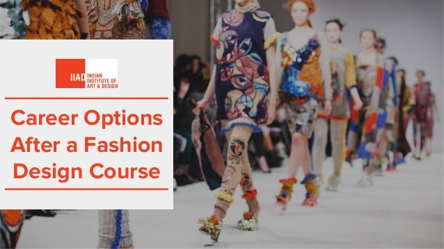 Career Options After a Fashion Design Course