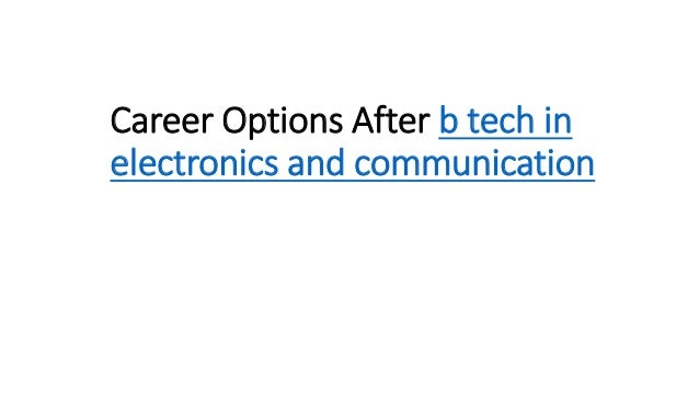 Career Options After b tech in electronics and communication
