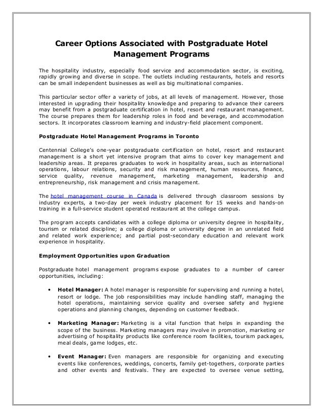 Career Options Associated with Postgraduate Hotel Management Programs The hospitality industry, especially food service an...