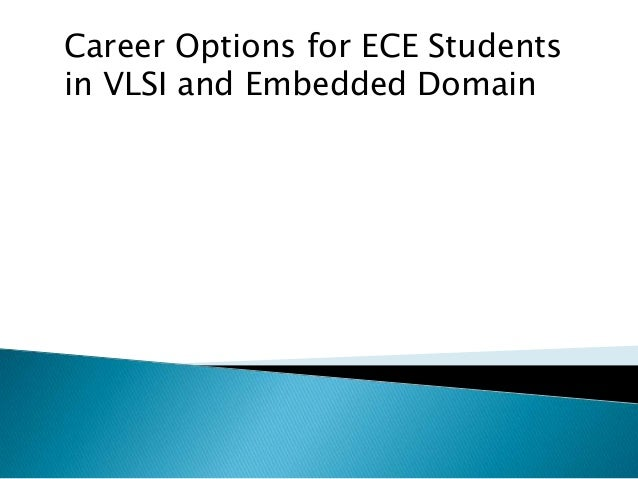 Career Options for ECE Students in VLSI and Embedded Domain