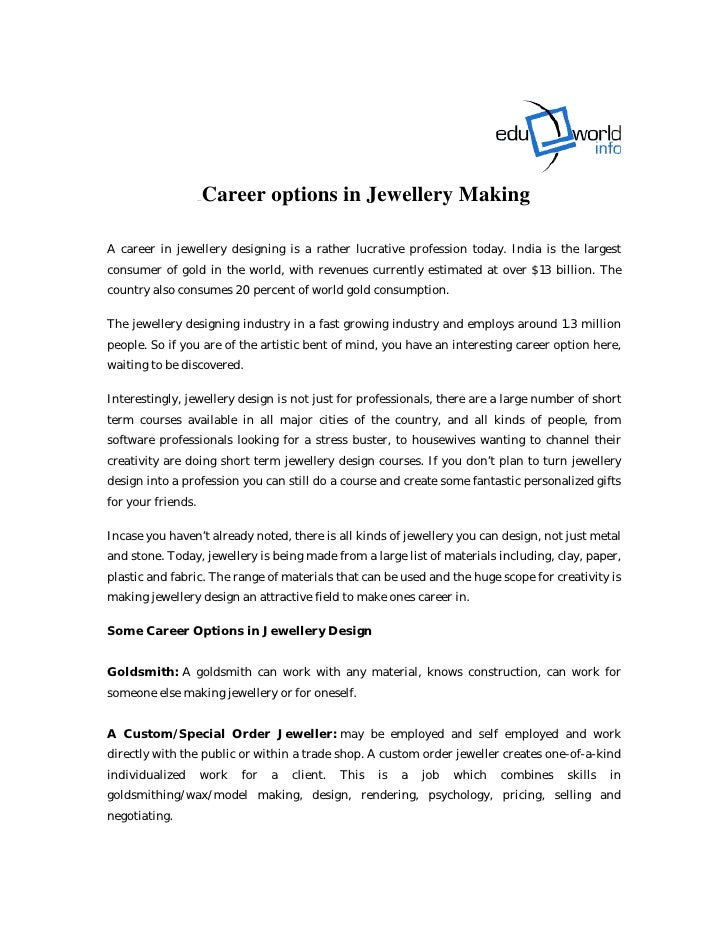0B0B0B   Career options in Jewellery Making  A career in jewellery designing is a rather lucrative profession today. India...