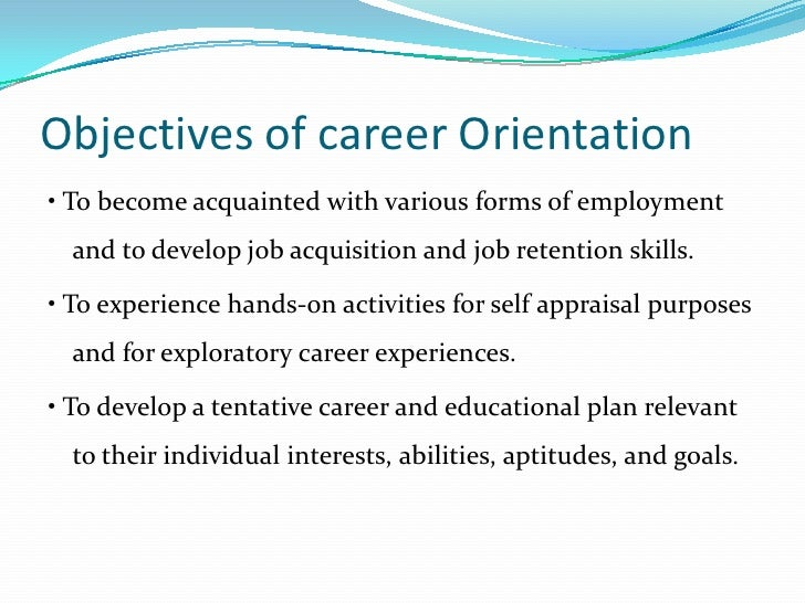 Career orientation and development
