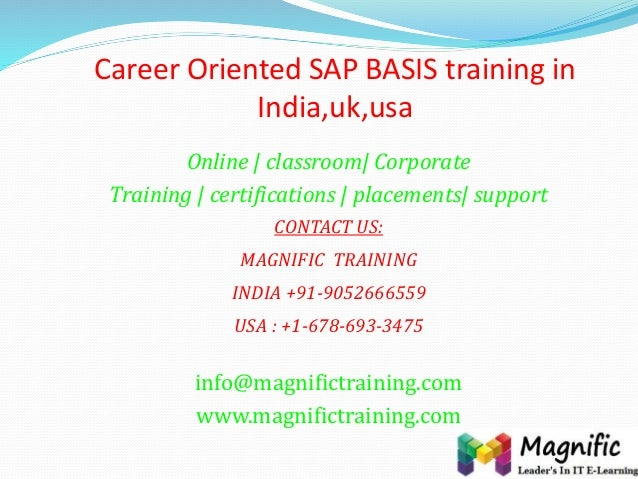Career Oriented SAP BASIS training in India,uk,usa Online | classroom| Corporate Training | certifications | placements| s...