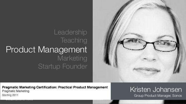 @usabilitycounts #fowd Leadership Teaching Product Management Marketing Startup Founder Kristen Johansen Group Product Man...