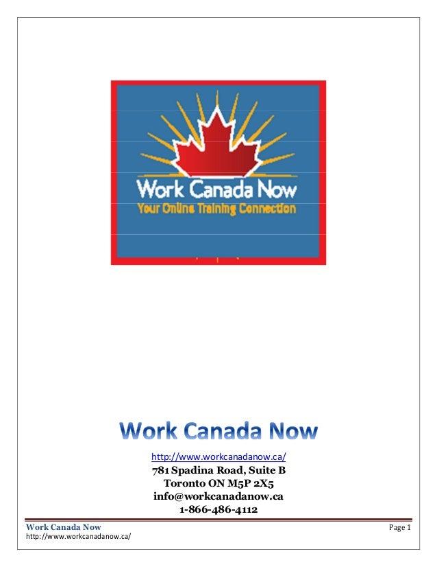 http://www.workcanadanow.ca/                               781 Spadina Road, Suite B                                  Toro...