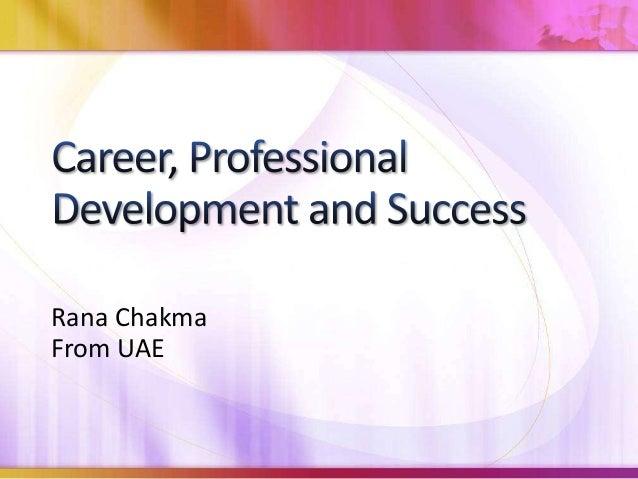 Rana ChakmaFrom UAE